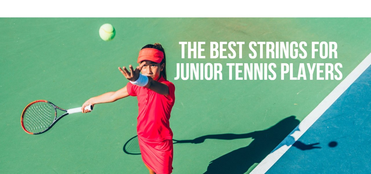 The Best Strings for Junior Tennis Players Feature Image